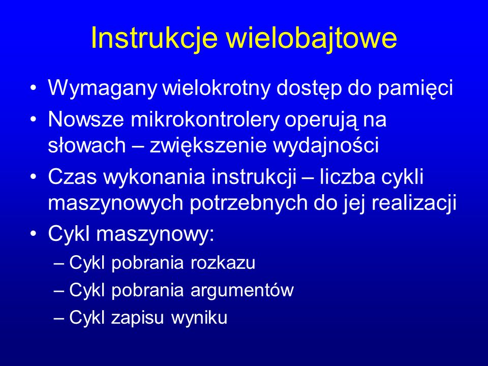 Instrukcje wielobajtowe
