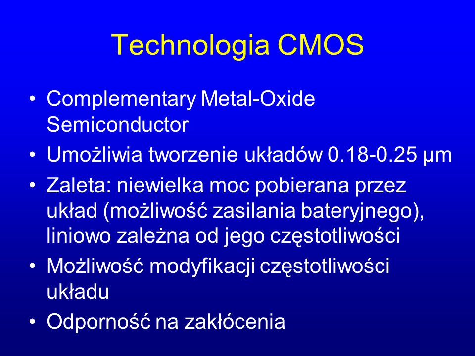 Technologia CMOS Complementary Metal-Oxide Semiconductor