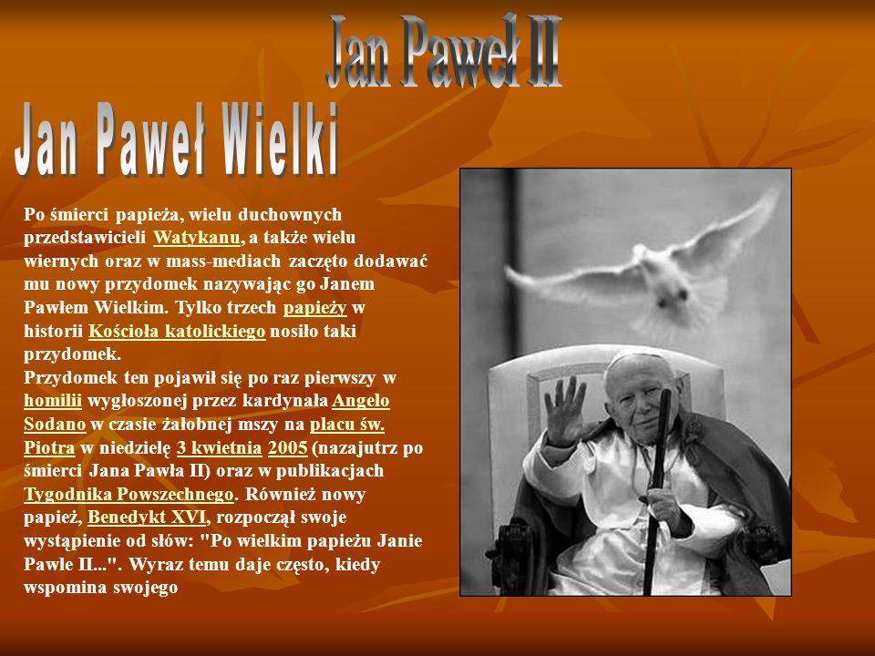 Jan Paweł II Jan Paweł Wielki