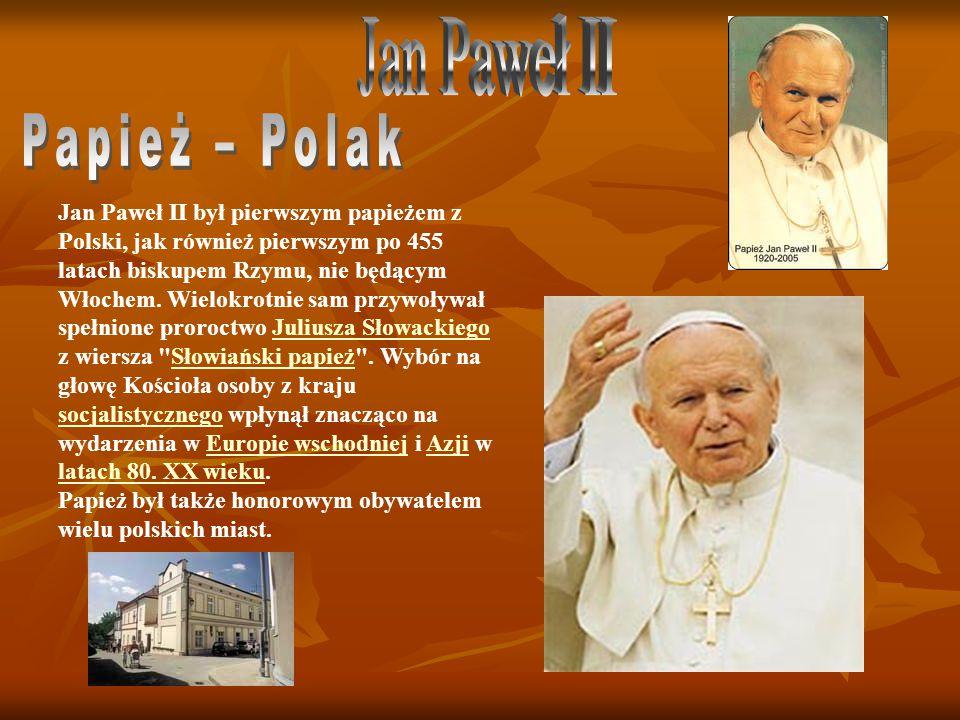 Jan Paweł II Papież – Polak