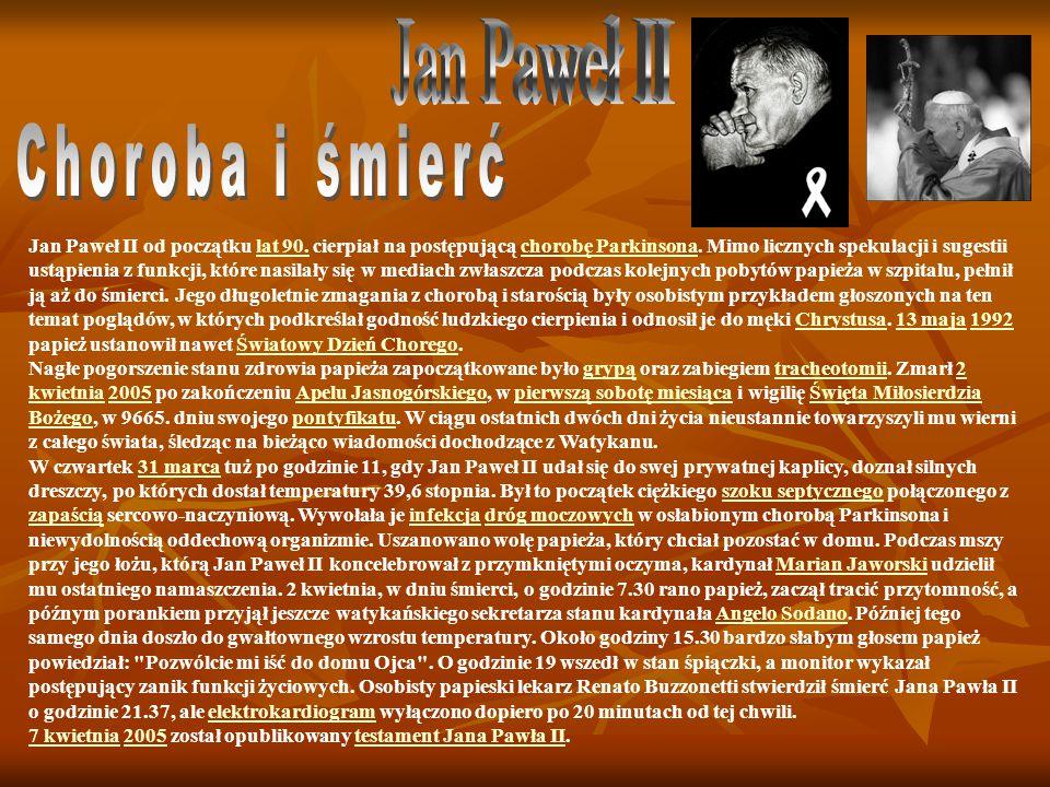 Jan Paweł II Choroba i śmierć