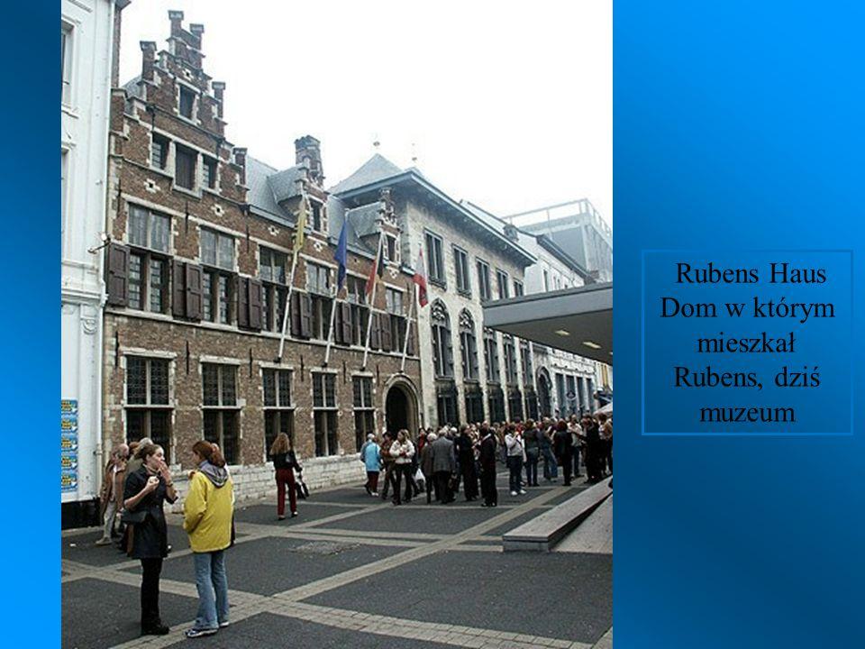 Dom w którym mieszkał Rubens, dziś muzeum