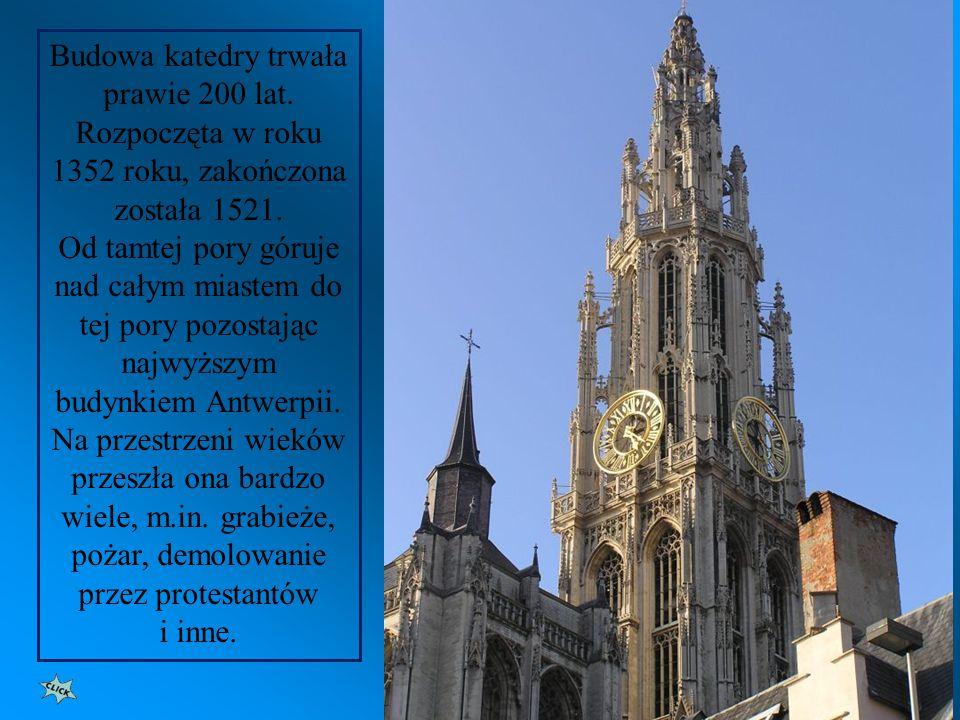 Budowa katedry trwała prawie 200 lat