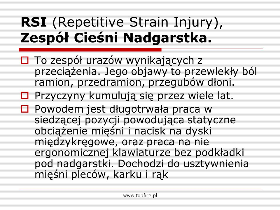 RSI (Repetitive Strain Injury), Zespół Cieśni Nadgarstka.