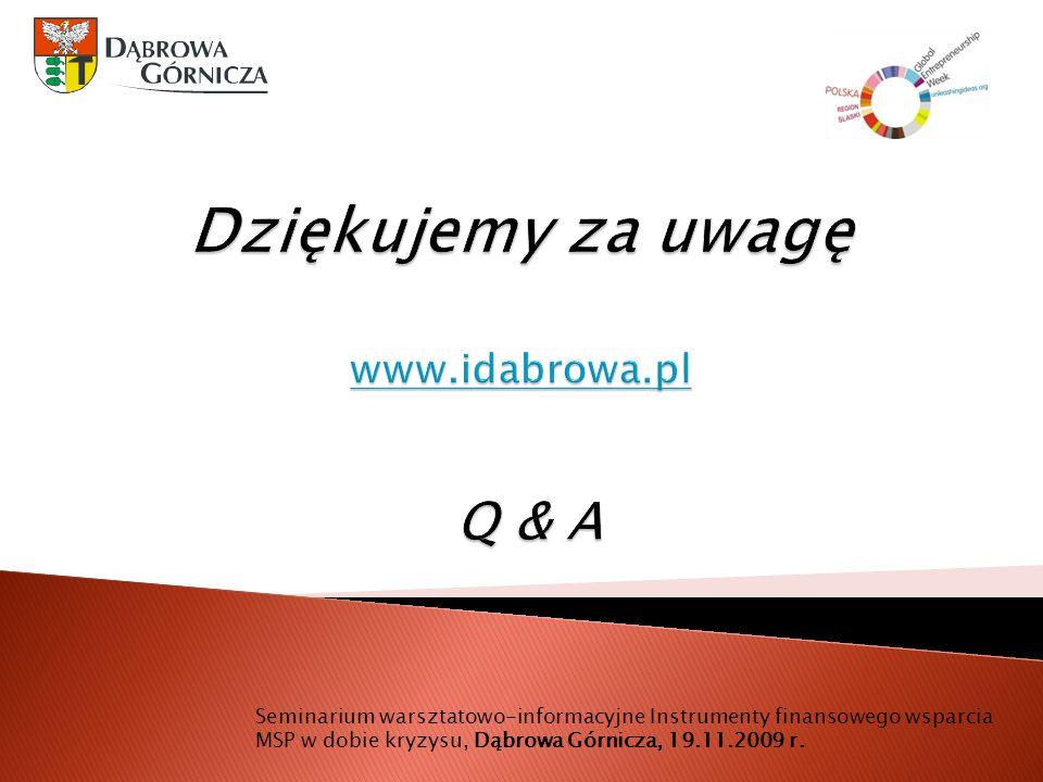 Dziękujemy za uwagę www.idabrowa.pl Q & A