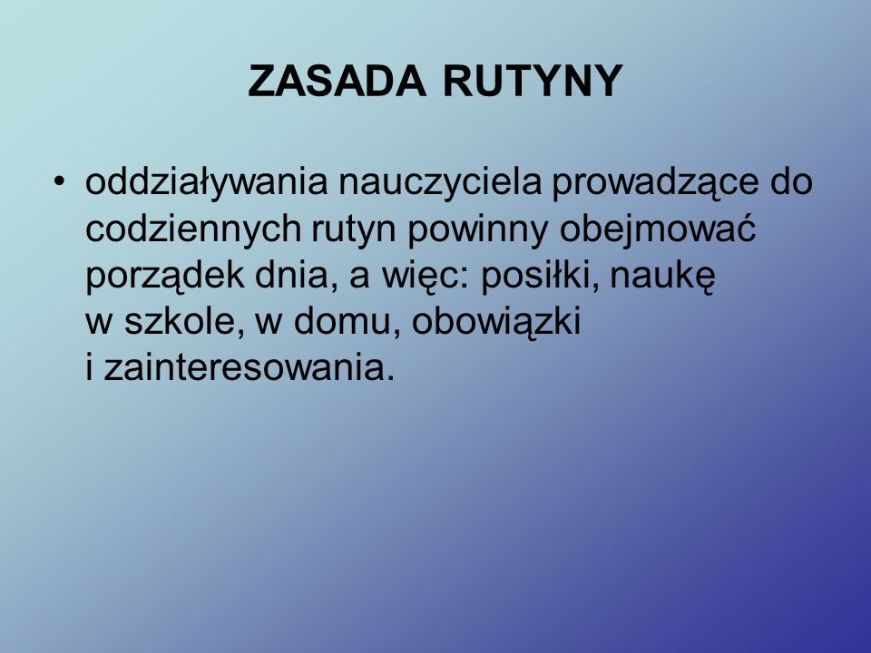 ZASADA RUTYNY