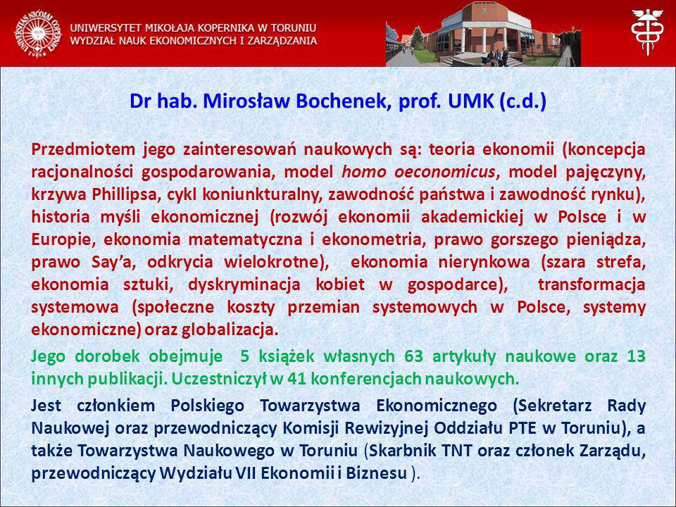 Dr hab. Mirosław Bochenek, prof. UMK (c.d.)
