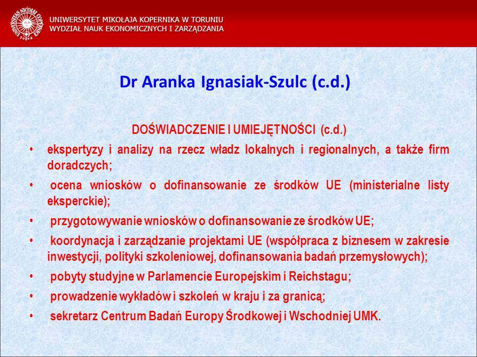 Dr Aranka Ignasiak-Szulc (c.d.)