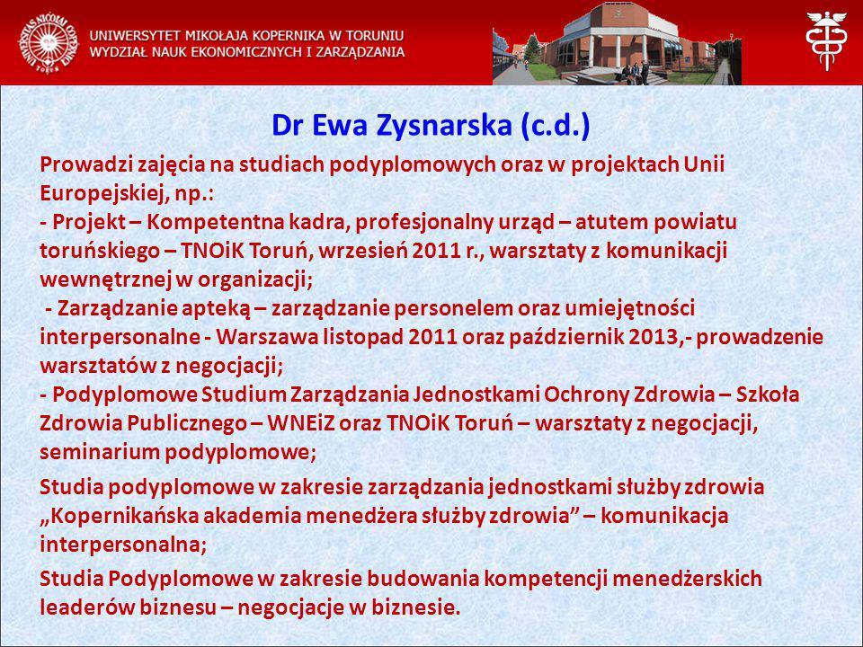 Dr Ewa Zysnarska (c.d.)