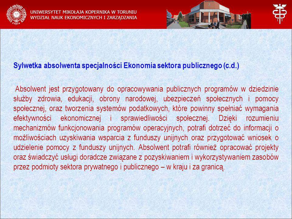 Sylwetka absolwenta specjalności Ekonomia sektora publicznego (c.d.)