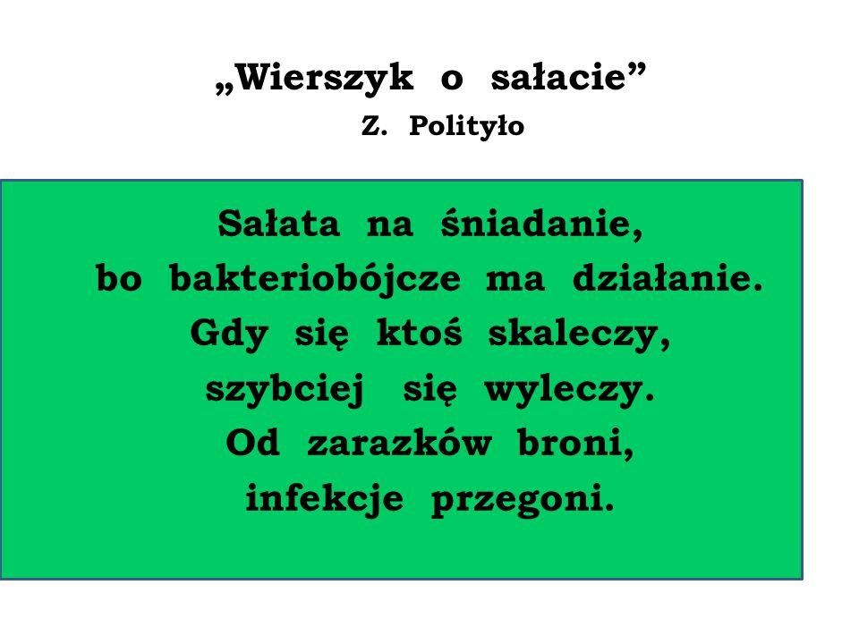 """""""Wierszyk o sałacie Z. Polityło"""