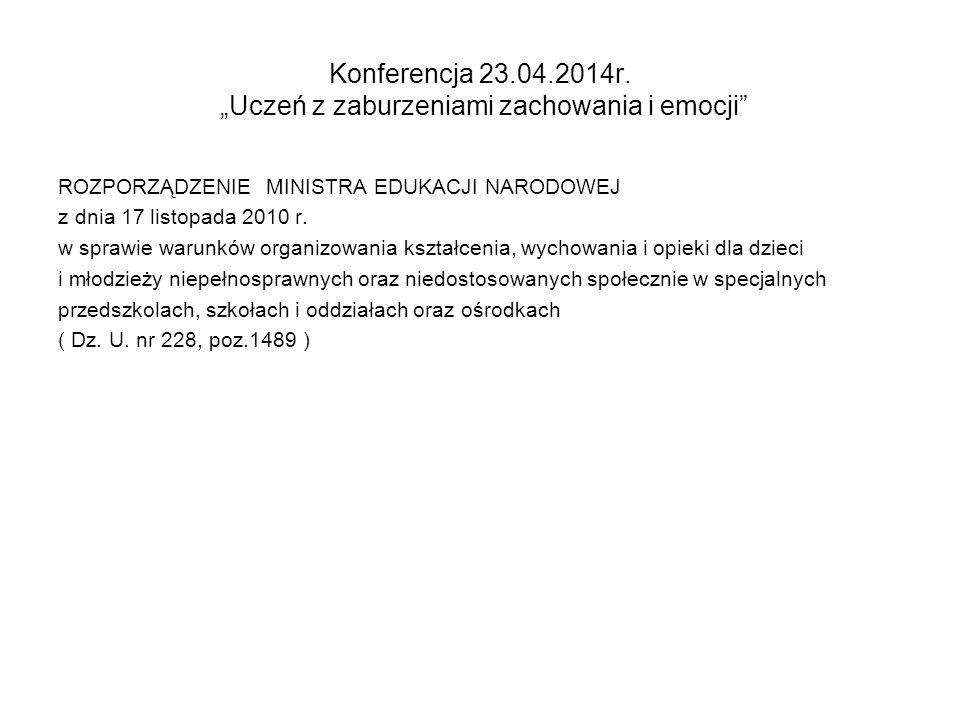"""Konferencja 23.04.2014r. """"Uczeń z zaburzeniami zachowania i emocji"""