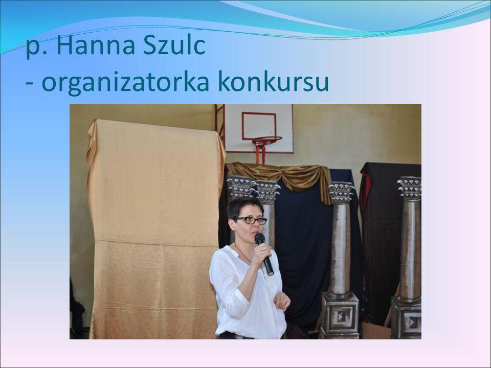 p. Hanna Szulc - organizatorka konkursu