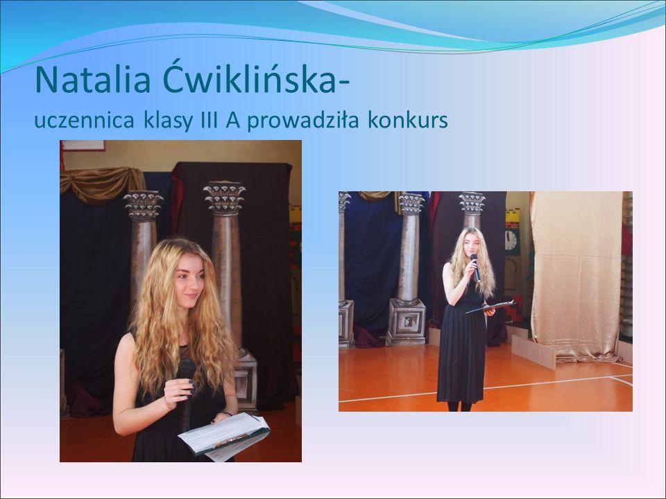 Natalia Ćwiklińska- uczennica klasy III A prowadziła konkurs