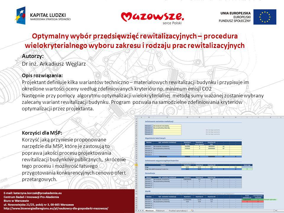 Optymalny wybór przedsięwzięć rewitalizacyjnych – procedura wielokryterialnego wyboru zakresu i rodzaju prac rewitalizacyjnych
