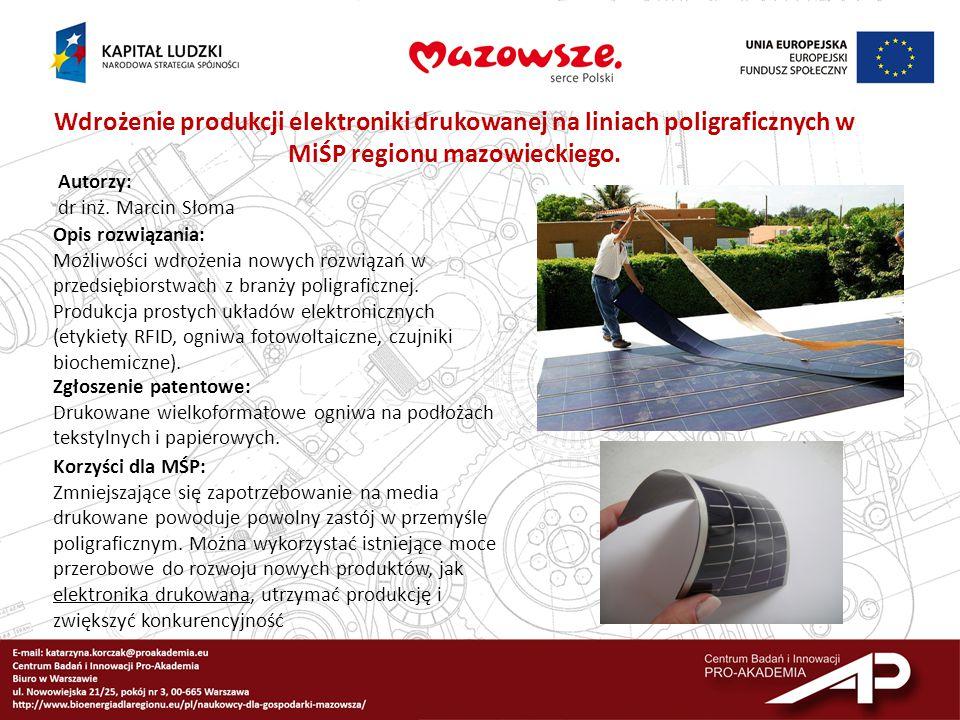 Wdrożenie produkcji elektroniki drukowanej na liniach poligraficznych w MiŚP regionu mazowieckiego.