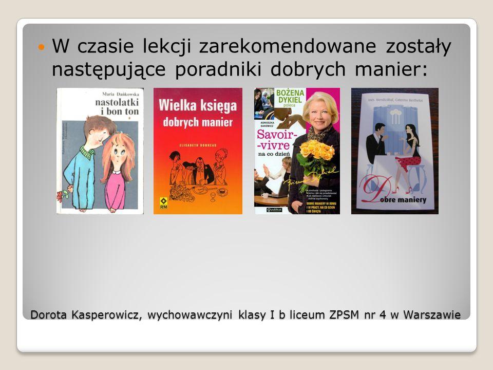 W czasie lekcji zarekomendowane zostały następujące poradniki dobrych manier: