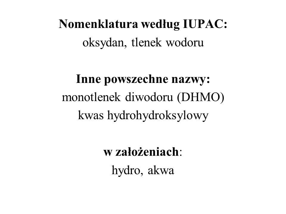 Nomenklatura według IUPAC: Inne powszechne nazwy: