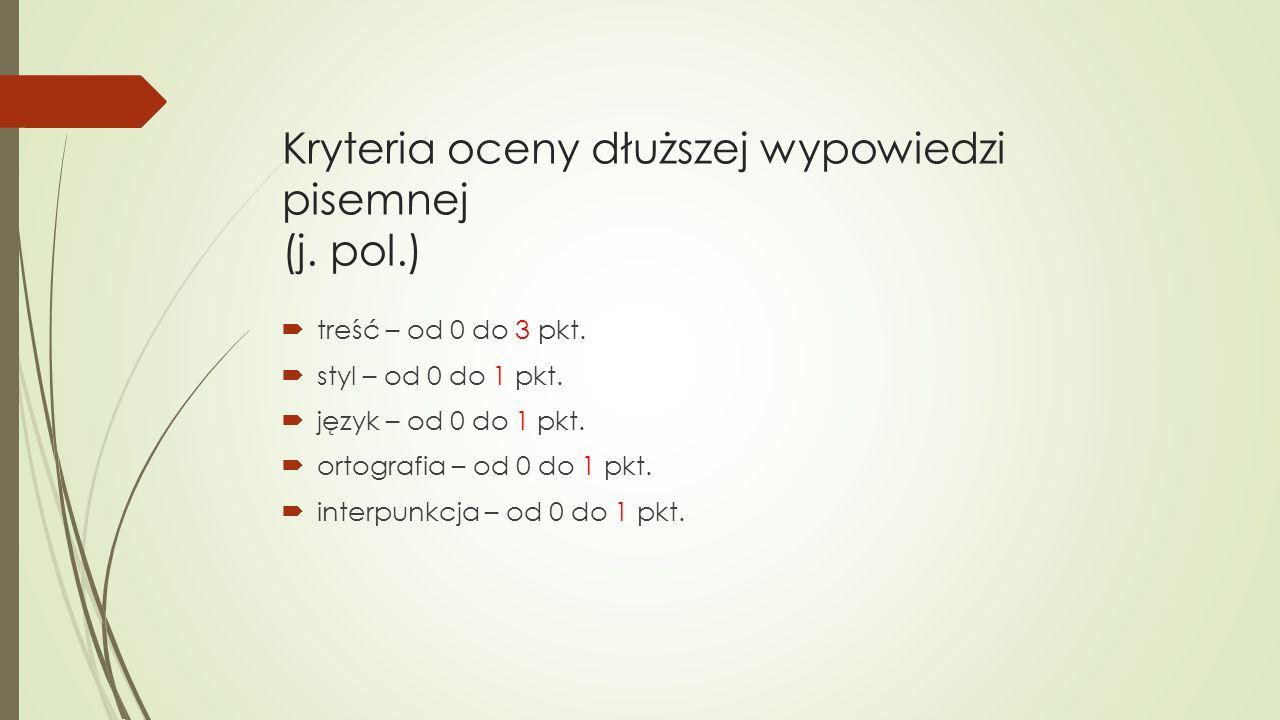 Kryteria oceny dłuższej wypowiedzi pisemnej (j. pol.)