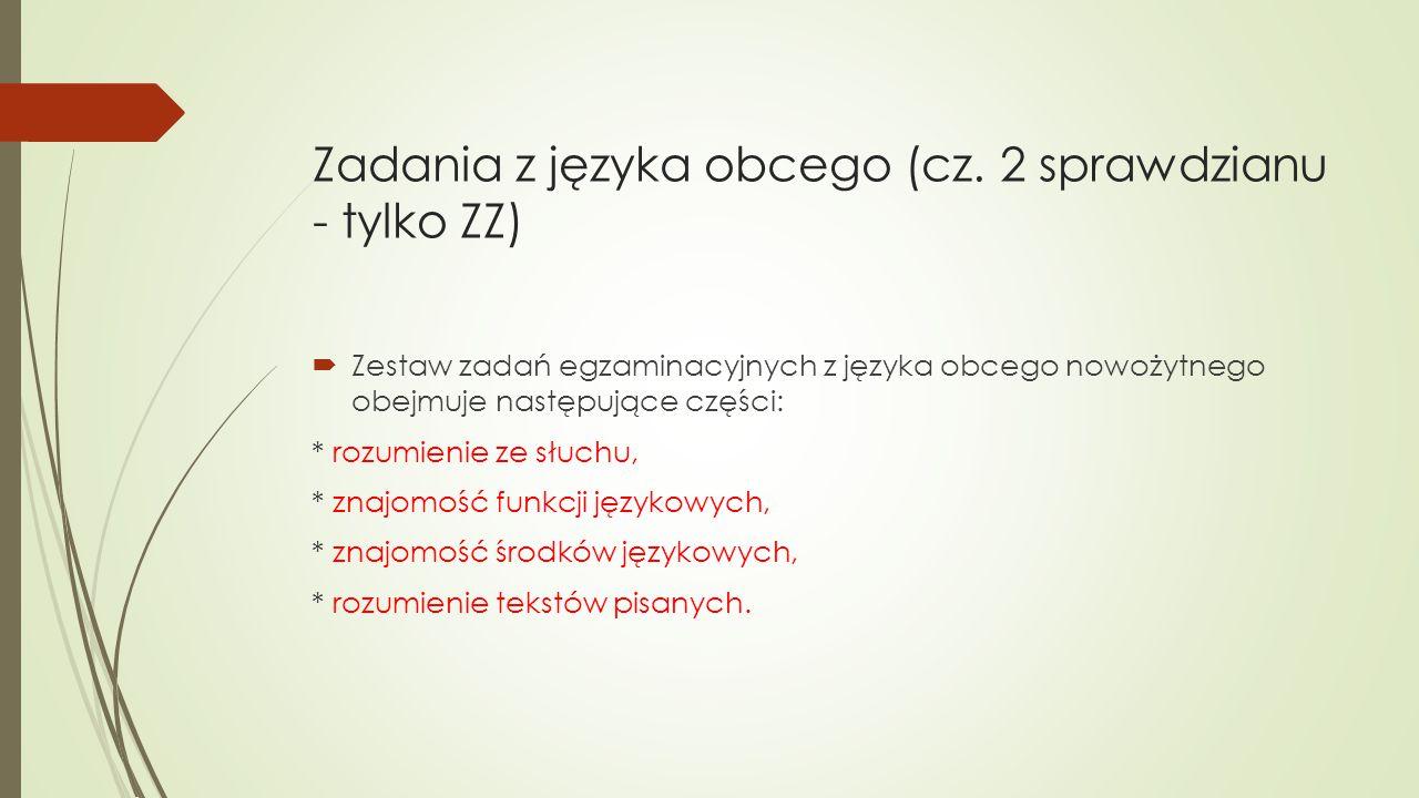 Zadania z języka obcego (cz. 2 sprawdzianu - tylko ZZ)