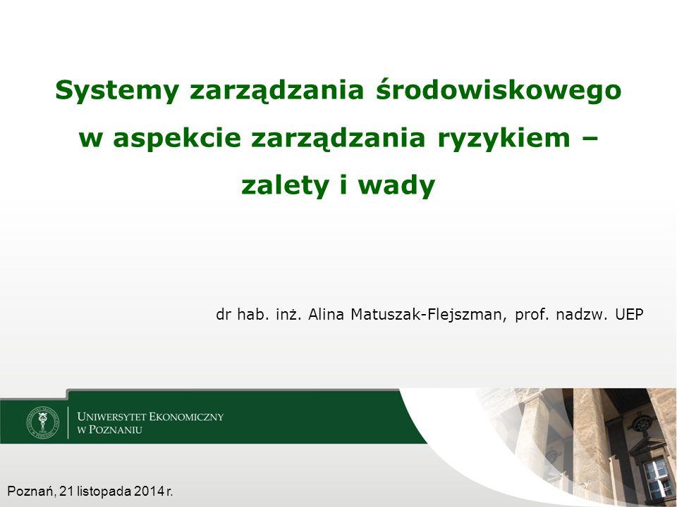 dr hab. inż. Alina Matuszak-Flejszman, prof. nadzw. UEP