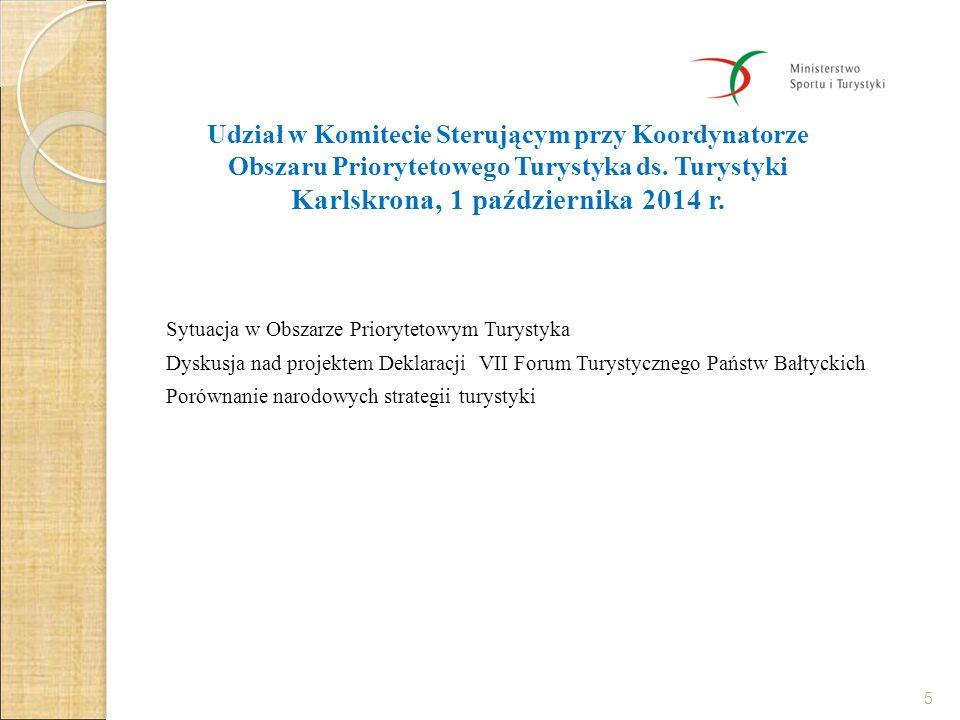 Udział w Komitecie Sterującym przy Koordynatorze Obszaru Priorytetowego Turystyka ds. Turystyki Karlskrona, 1 października 2014 r.