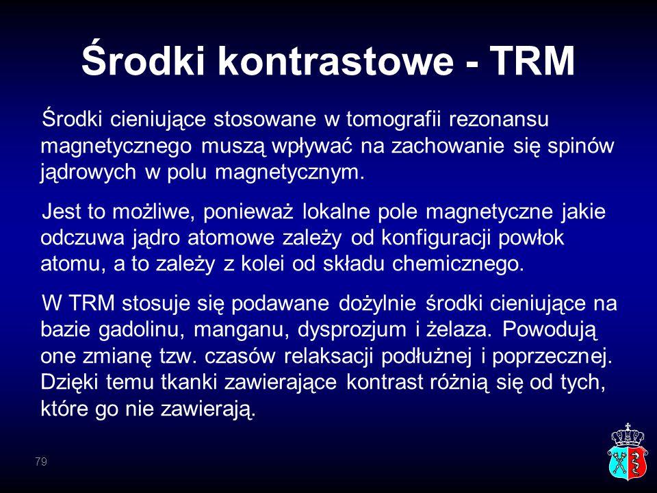 Środki kontrastowe - TRM