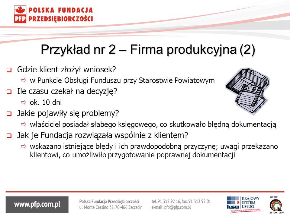 Przykład nr 2 – Firma produkcyjna (2)