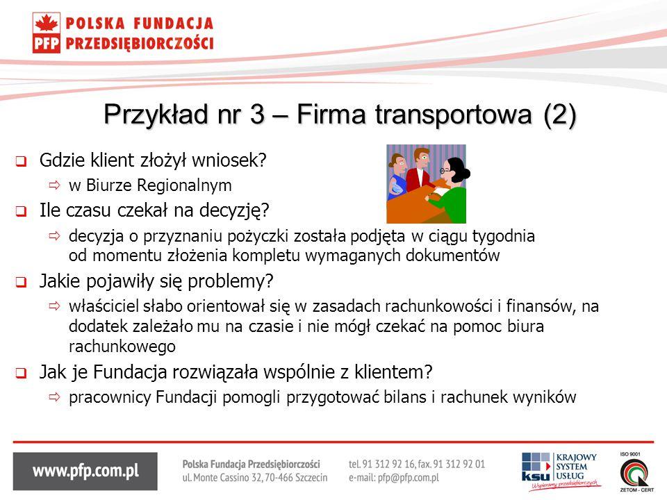 Przykład nr 3 – Firma transportowa (2)