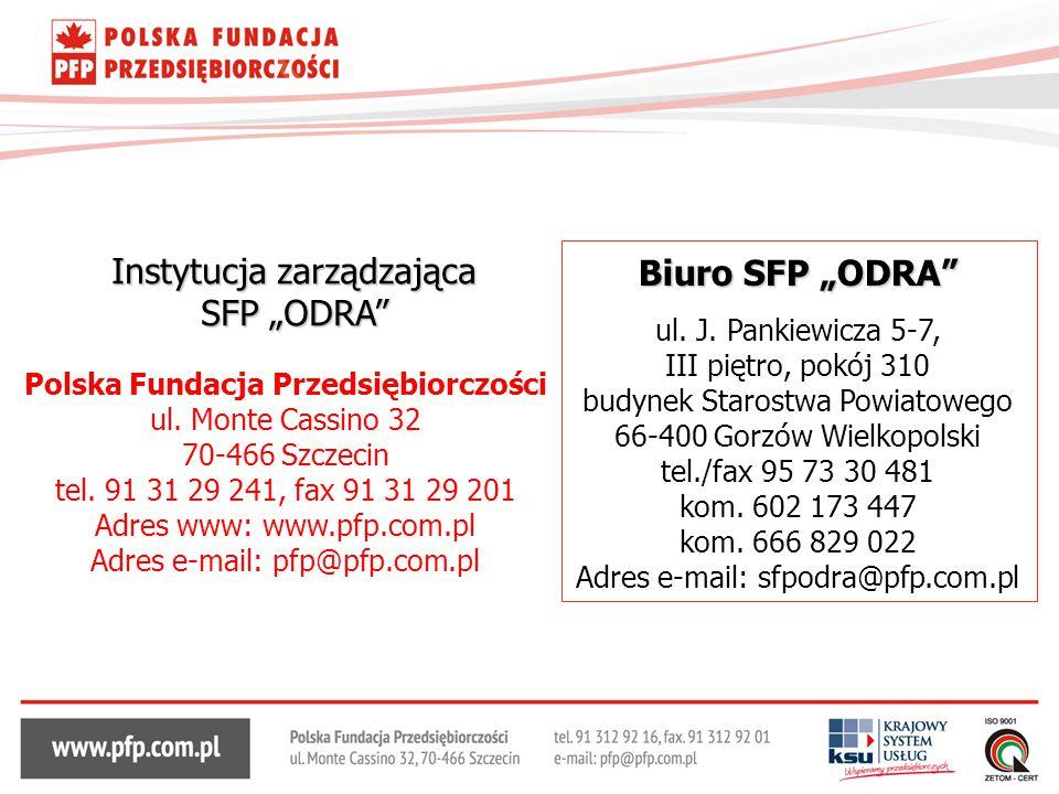 """Instytucja zarządzająca SFP """"ODRA"""