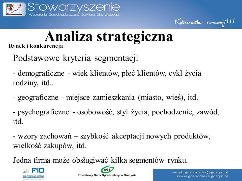 Analiza strategiczna Podstawowe kryteria segmentacji