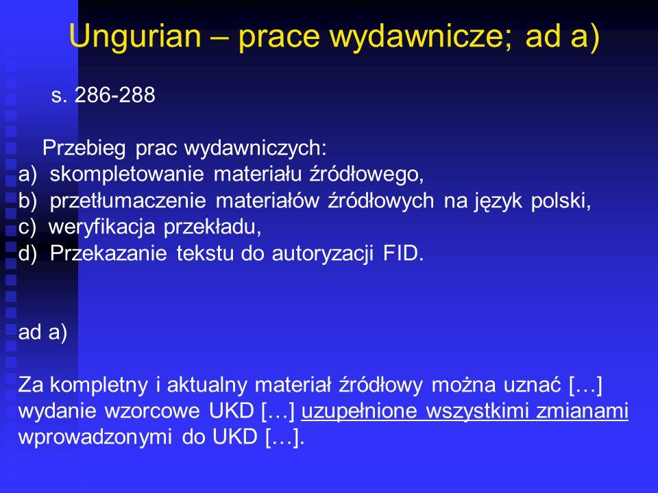 Ungurian – prace wydawnicze; ad a)