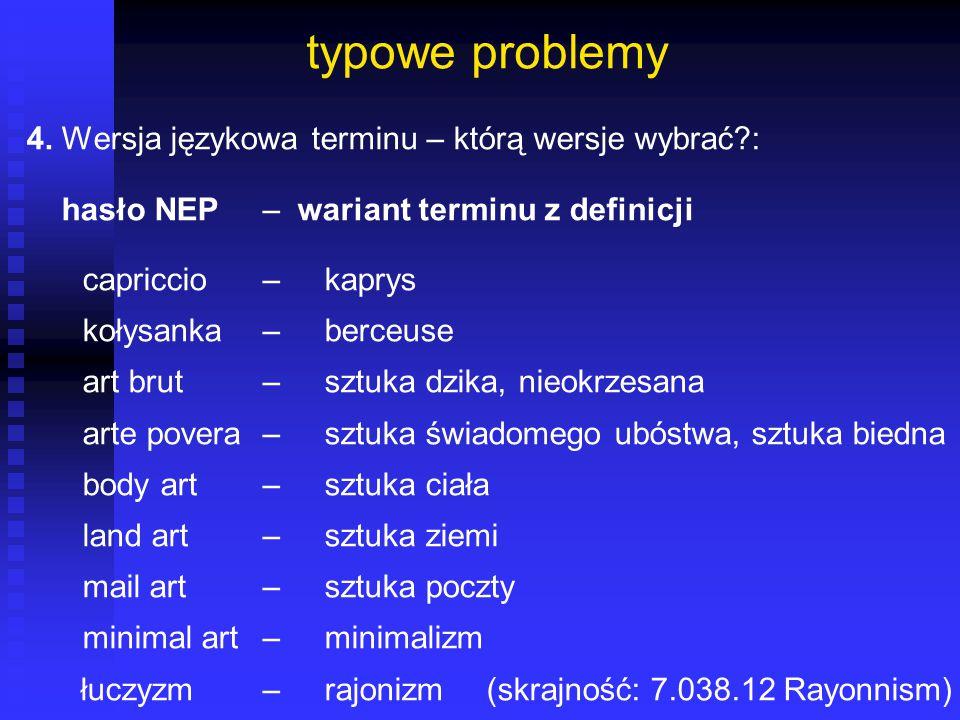 typowe problemy 4. Wersja językowa terminu – którą wersje wybrać :