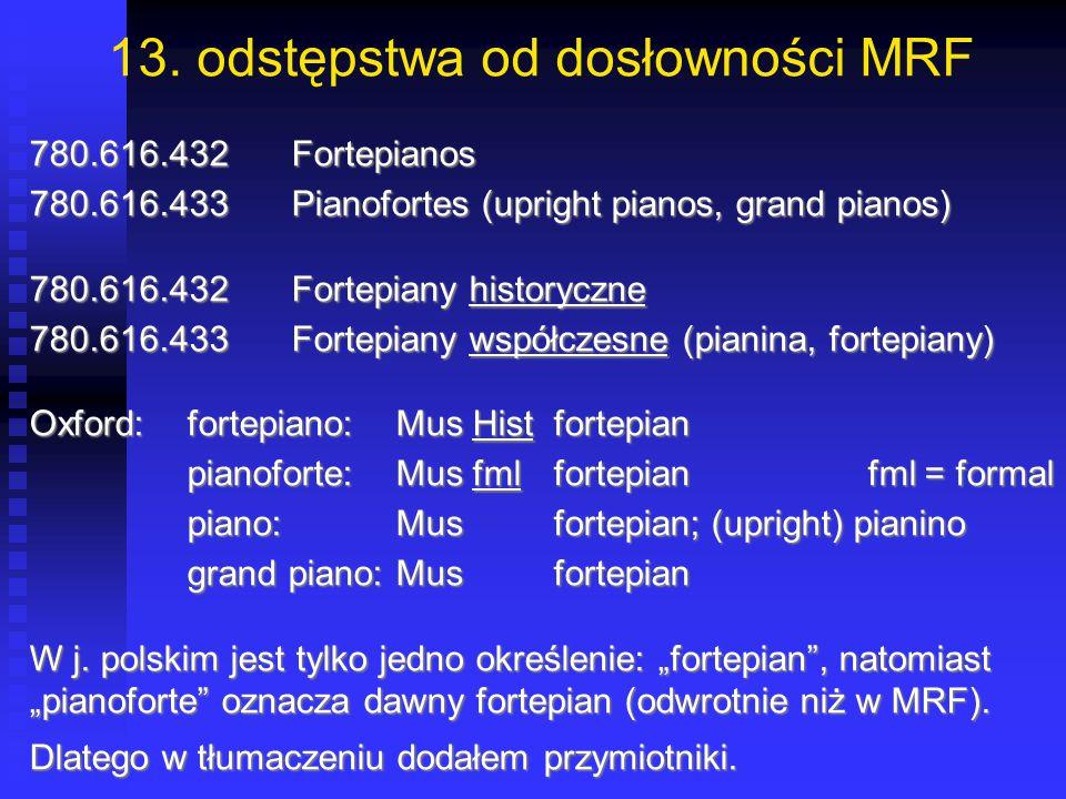 13. odstępstwa od dosłowności MRF