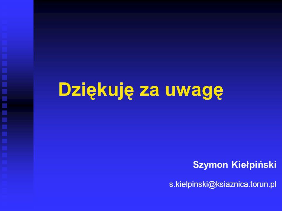 Szymon Kiełpiński s.kielpinski@ksiaznica.torun.pl