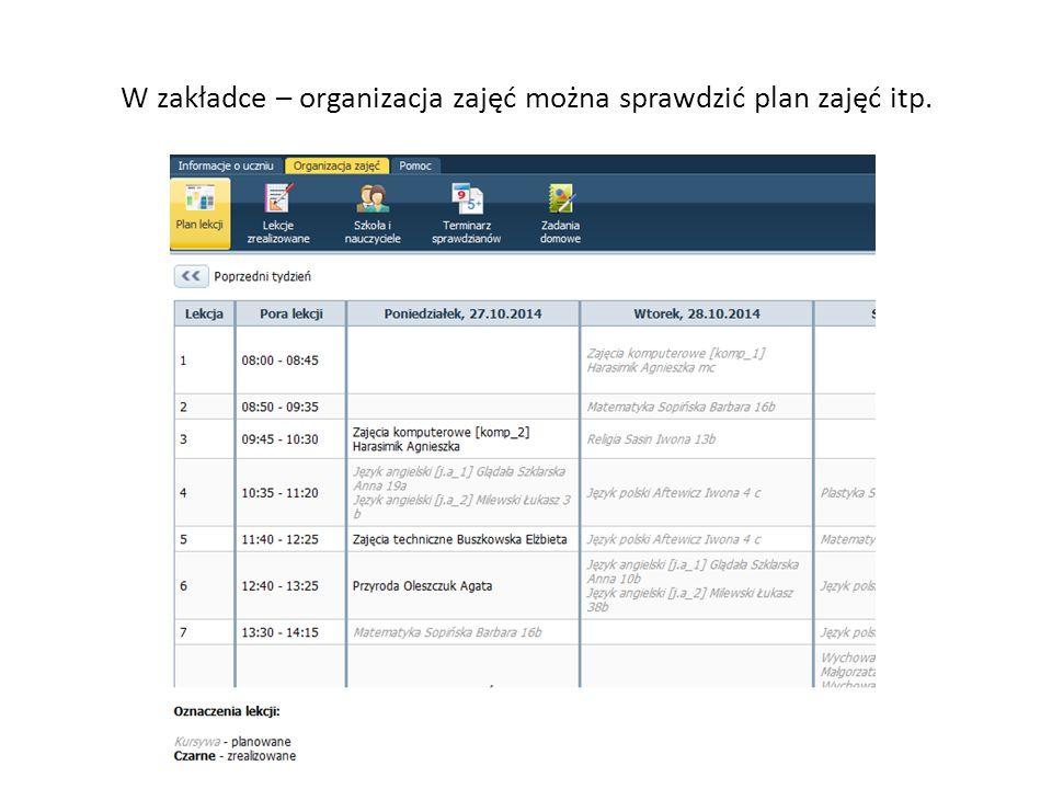 W zakładce – organizacja zajęć można sprawdzić plan zajęć itp.