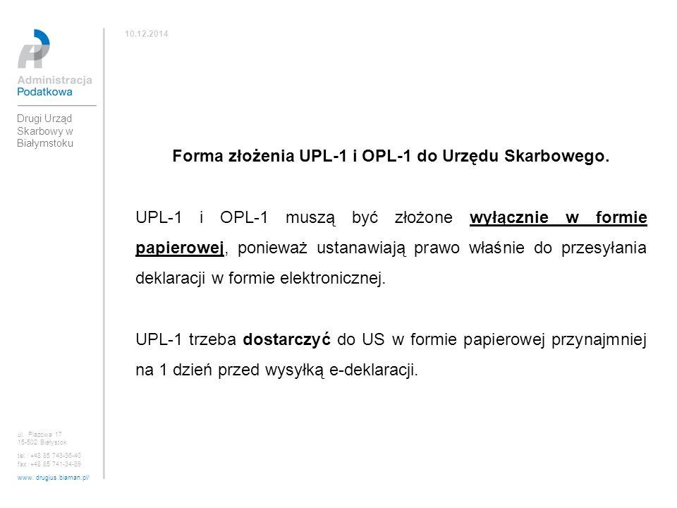 Forma złożenia UPL-1 i OPL-1 do Urzędu Skarbowego.
