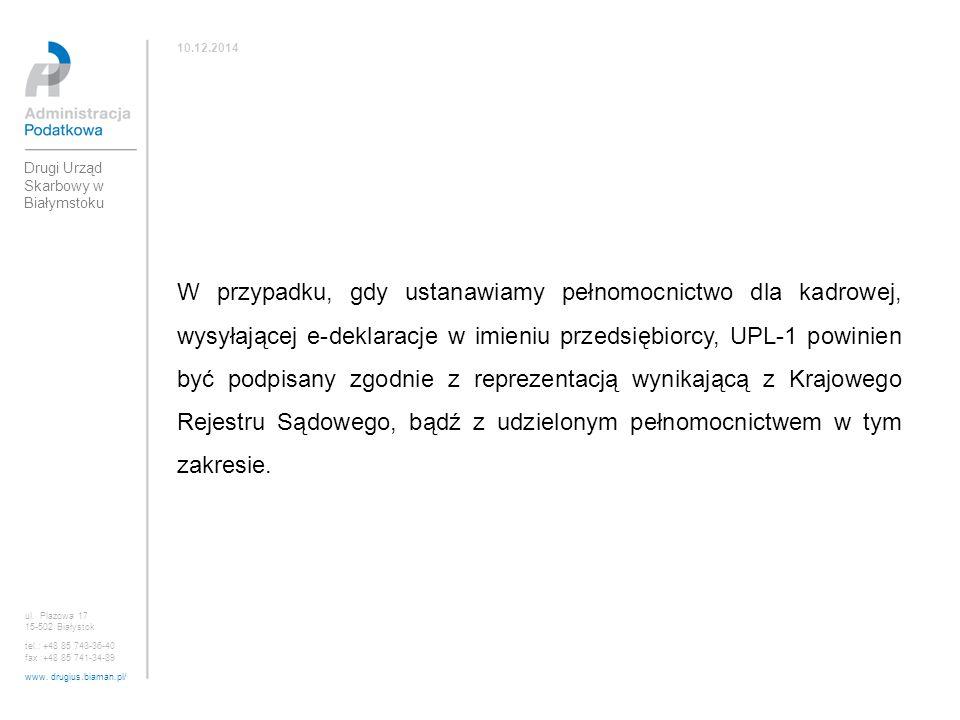 10.12.2014 Drugi Urząd Skarbowy w Białymstoku.