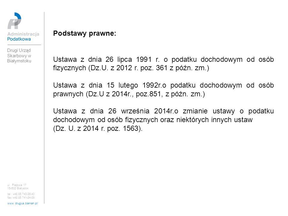 Podstawy prawne: Ustawa z dnia 26 lipca 1991 r. o podatku dochodowym od osób fizycznych (Dz.U. z 2012 r. poz. 361 z późn. zm.)
