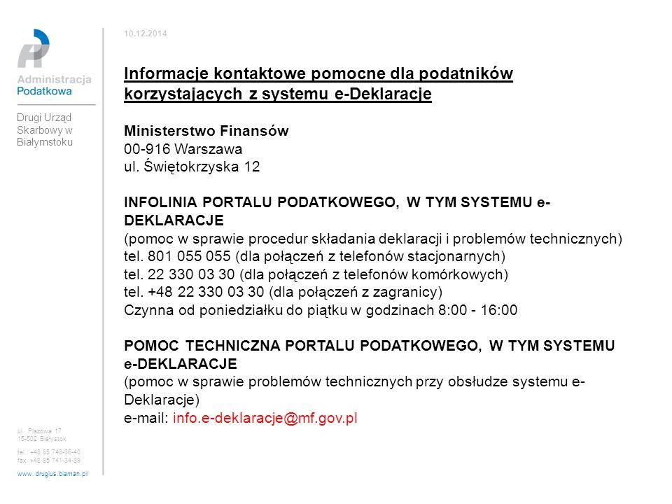 10.12.2014 Informacje kontaktowe pomocne dla podatników korzystających z systemu e-Deklaracje.