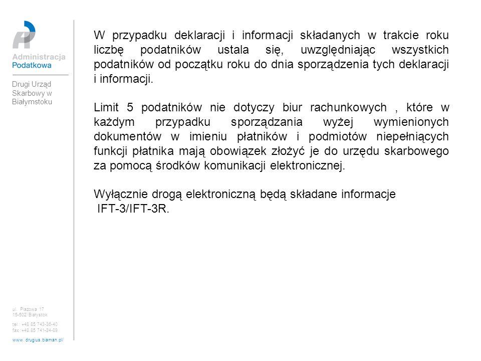 Wyłącznie drogą elektroniczną będą składane informacje IFT-3/IFT-3R.