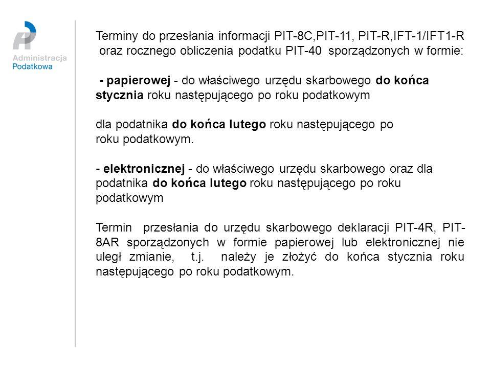 Terminy do przesłania informacji PIT-8C,PIT-11, PIT-R,IFT-1/IFT1-R