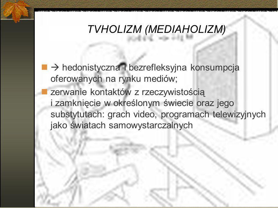 TVHOLIZM (MEDIAHOLIZM)