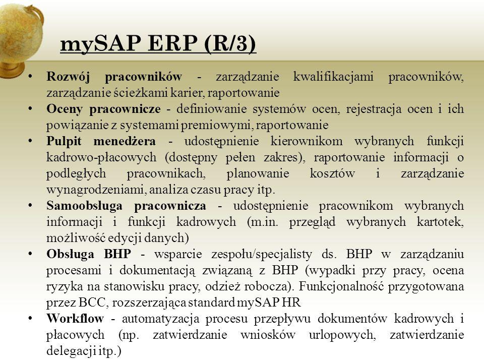 mySAP ERP (R/3) Rozwój pracowników - zarządzanie kwalifikacjami pracowników, zarządzanie ścieżkami karier, raportowanie.