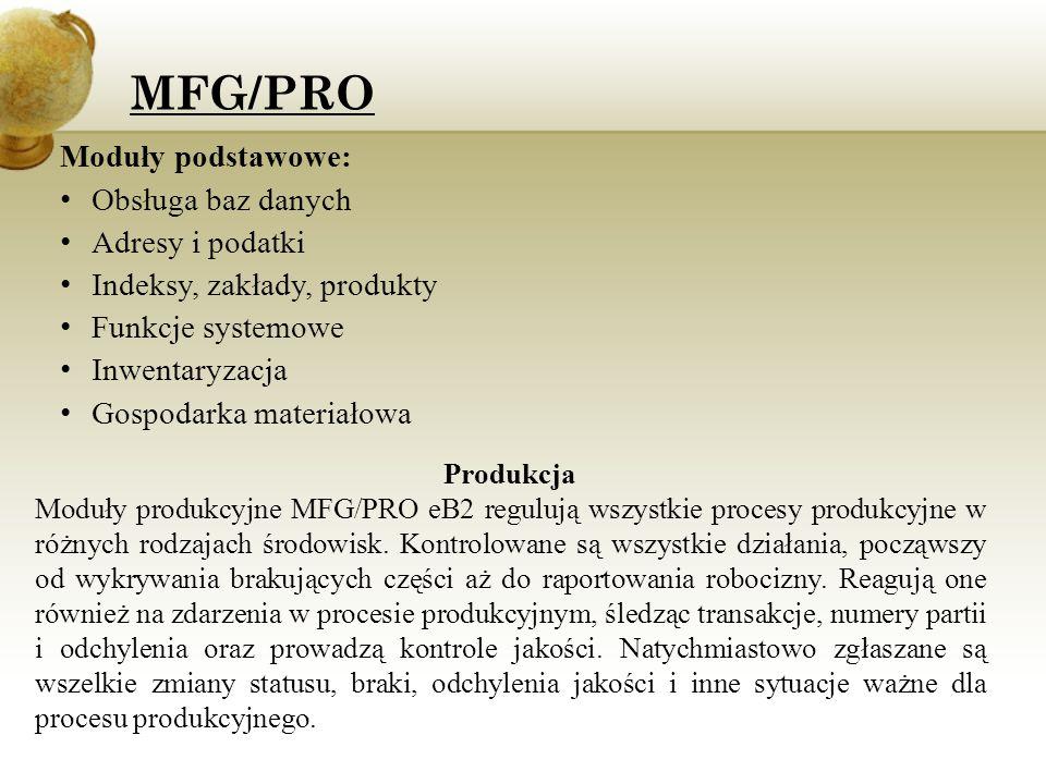 MFG/PRO Moduły podstawowe: Obsługa baz danych Adresy i podatki