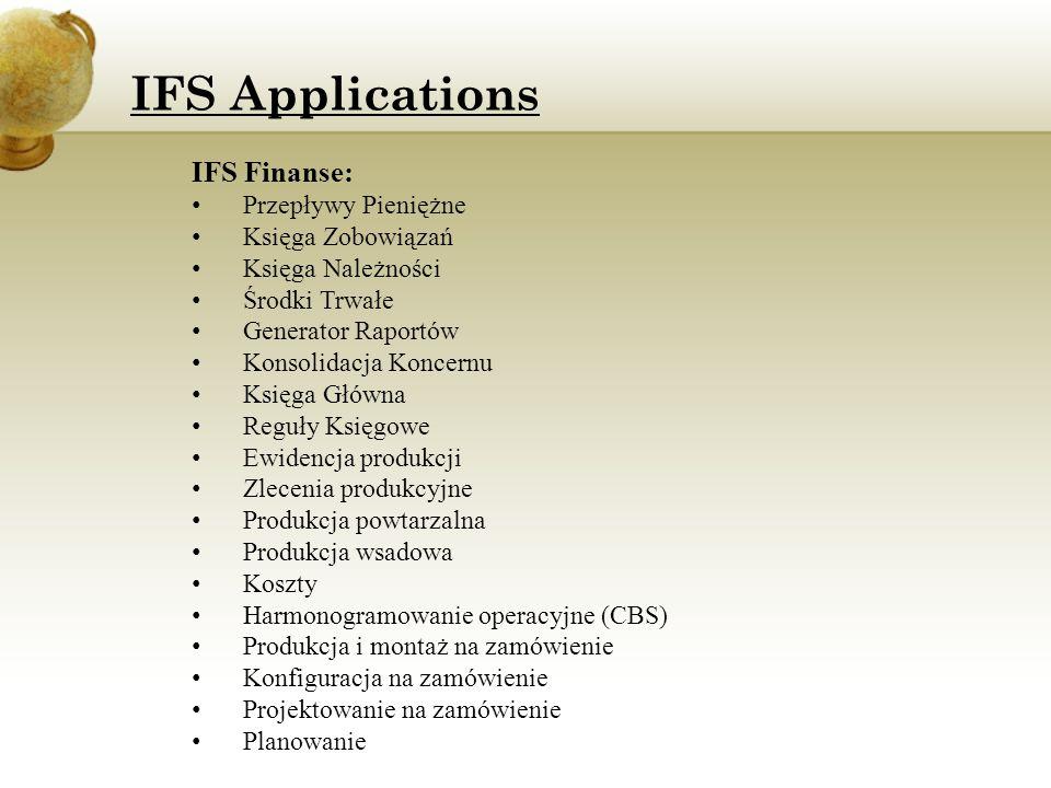 IFS Applications IFS Finanse: Przepływy Pieniężne Księga Zobowiązań