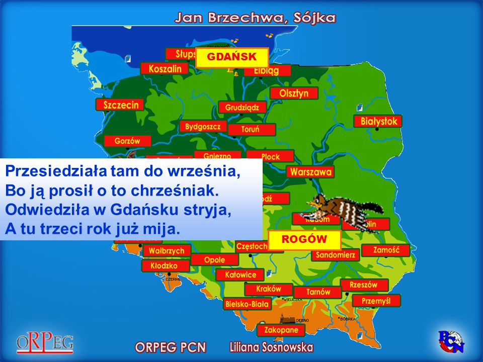 GDAŃSK Przesiedziała tam do września, Bo ją prosił o to chrześniak. Odwiedziła w Gdańsku stryja, A tu trzeci rok już mija.