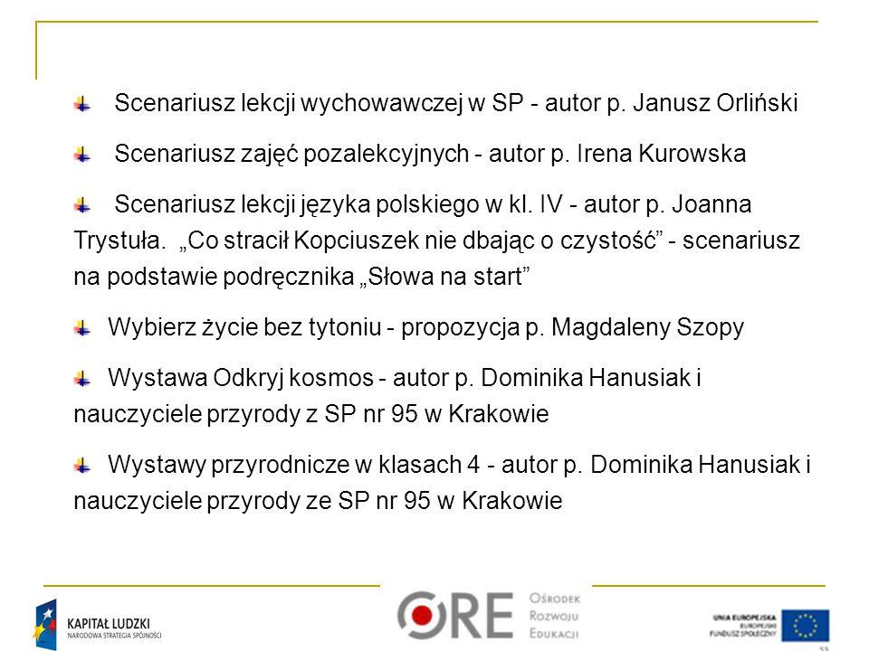 Scenariusz lekcji wychowawczej w SP - autor p. Janusz Orliński