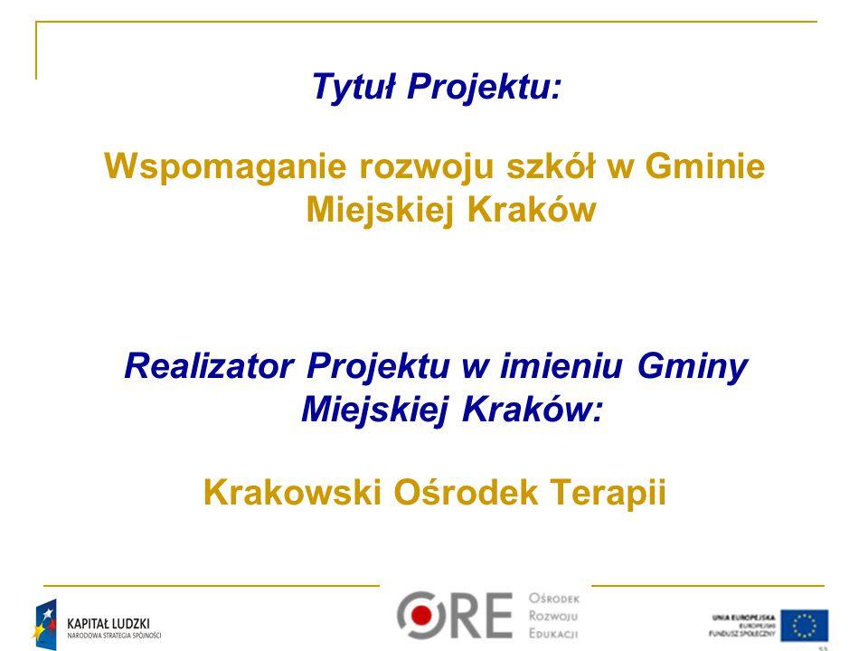 Wspomaganie rozwoju szkół w Gminie Miejskiej Kraków