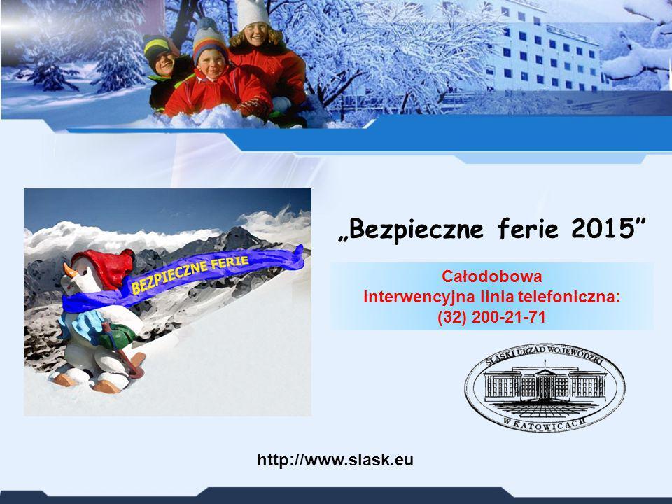 Całodobowa interwencyjna linia telefoniczna: (32) 200-21-71